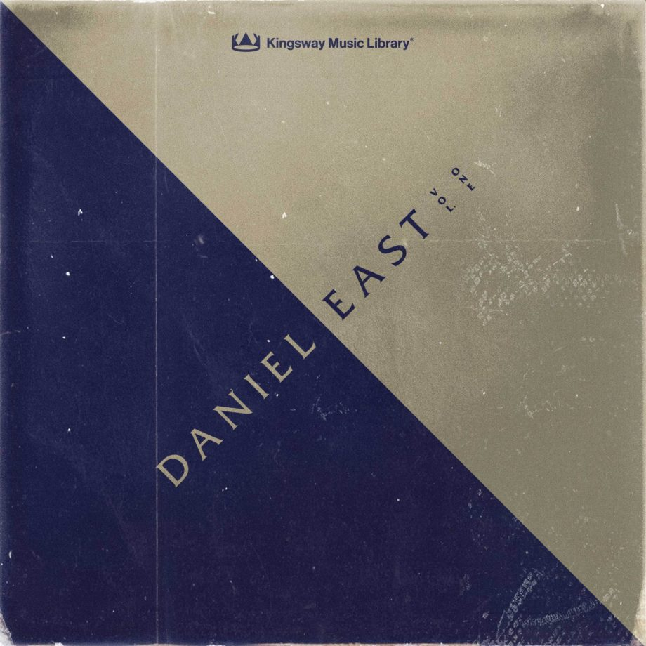 Kingsway Music Library Daniel East Vol. 1 Compositions and Stems