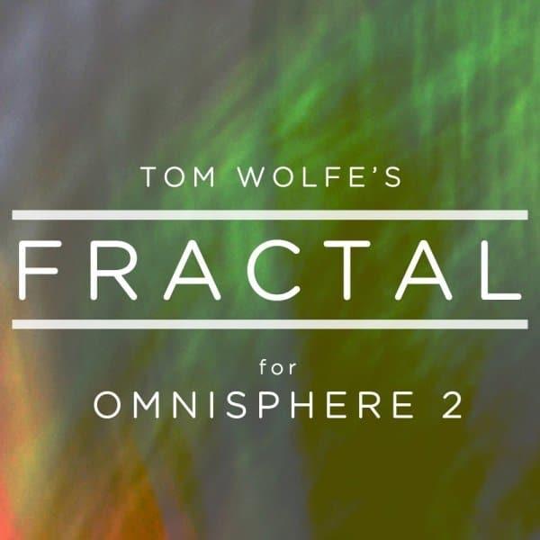Tom Wolfe Fractal for Omnisphere