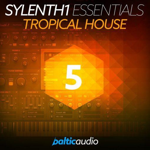 Baltic Audio Sylenth1 Essentials Vol 5 Tropical House