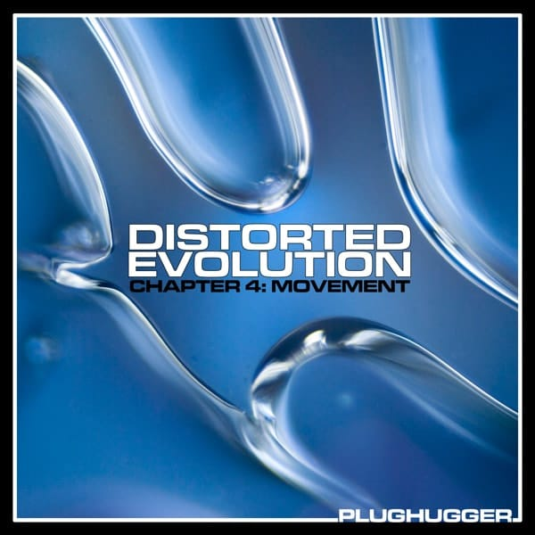 Plughugger Distorted Evolution 4 Movement