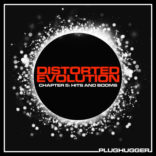 Plughugger Distorted Evolution 5 Hits And Booms