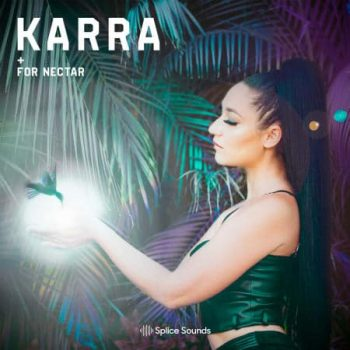 Splice Sounds - KARRA For Nectar