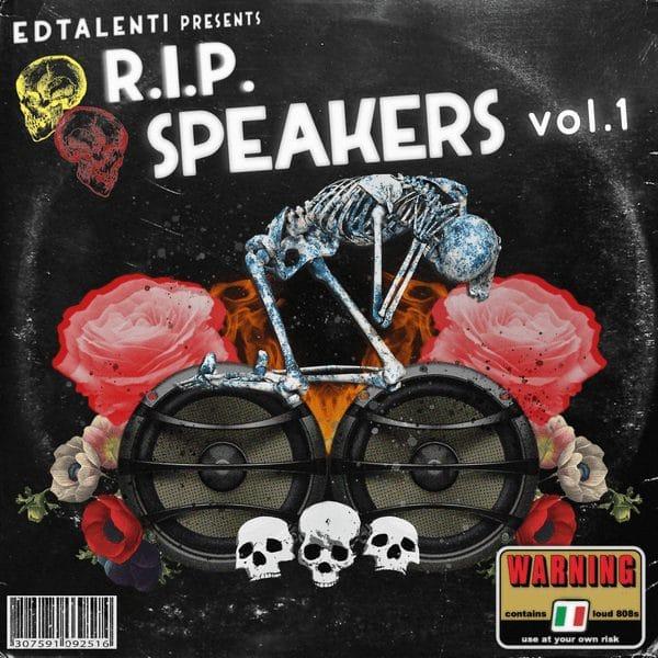 EdTalenti R.I.P. Speakers Vol.1 DRUM KIT