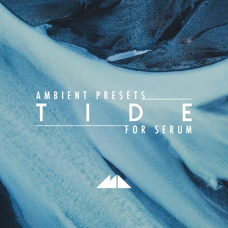 ModeAudio Tide Serum Ambient Presets