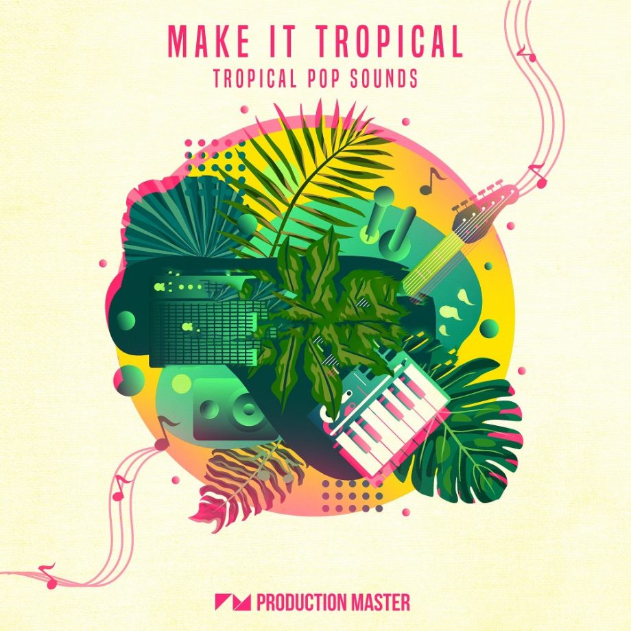 Production Master Make It Tropical