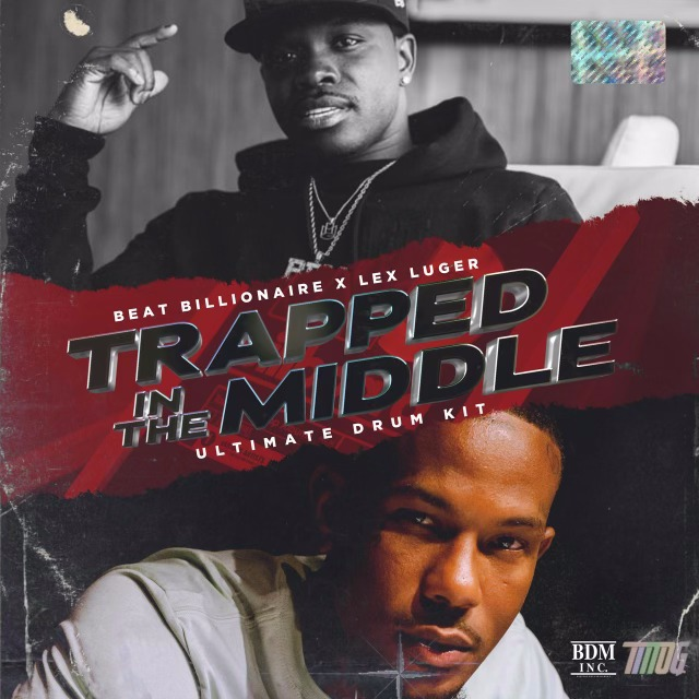 Drumify Lex Luger X Beat Billionaire – Trapped In The Middle Drum Kit