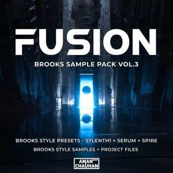 Aman Chauhan - FUSION - Brooks Sample Pack Vol.3 [Presets + Samples + Project Files]