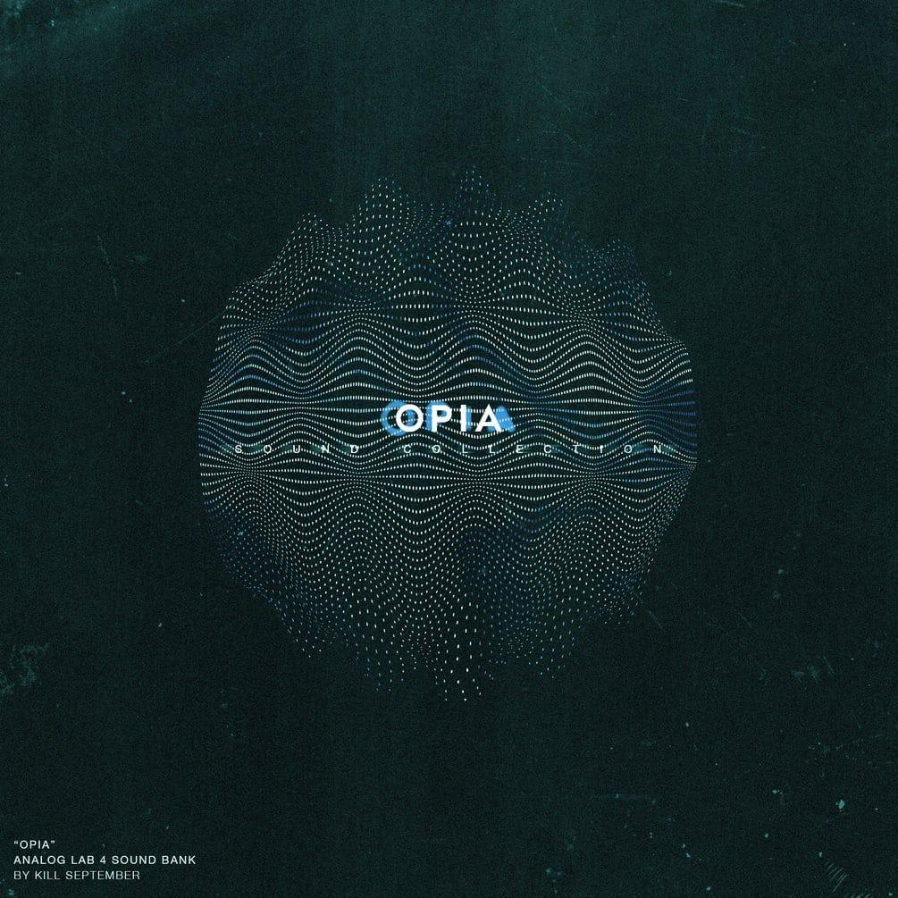 Kill September - OPIA - Analog Lab 4 Bank