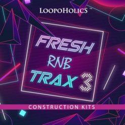 Loopoholics - Fresh RnB Trax 3