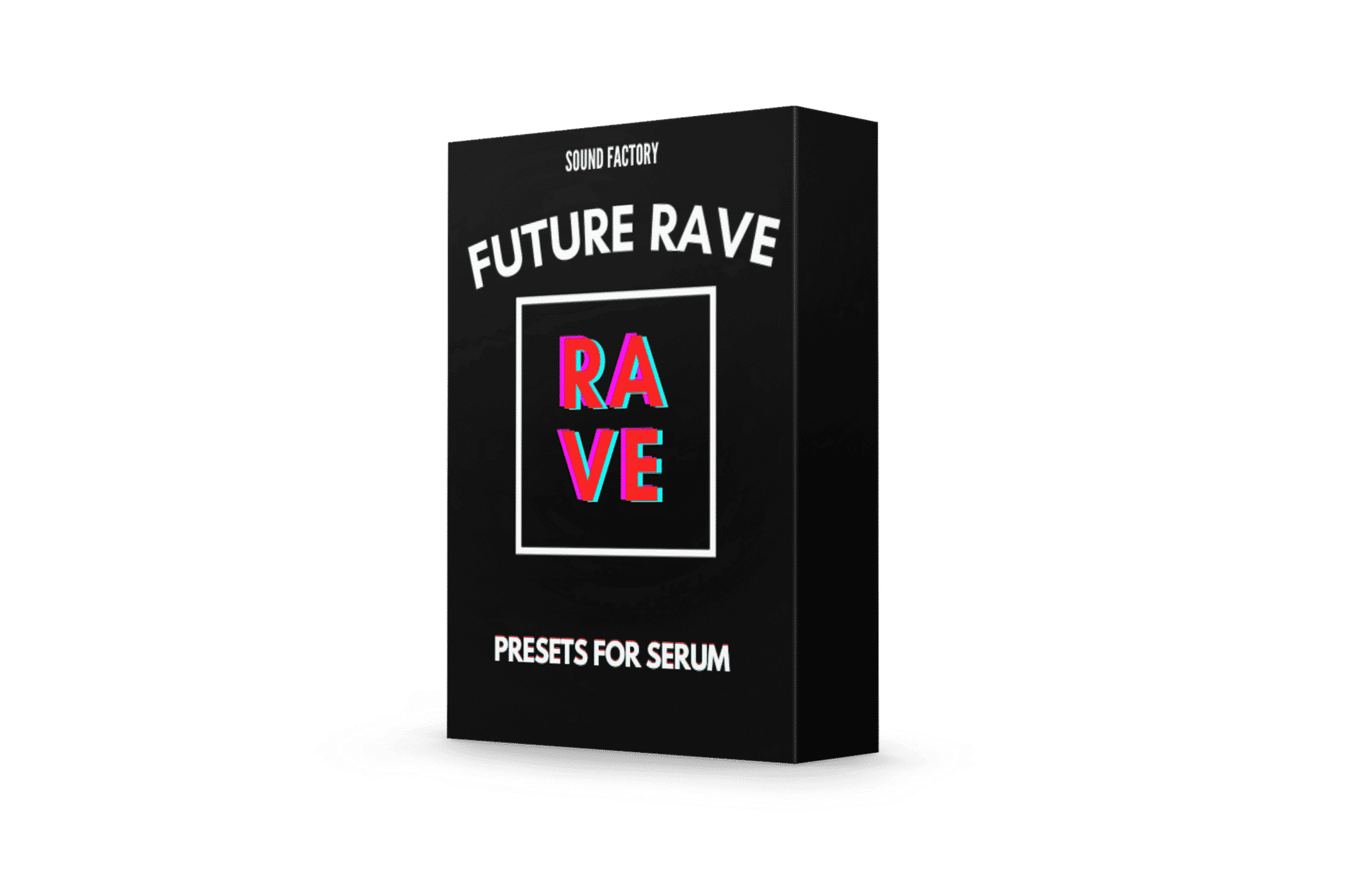 Sound Factory - Future Rave for Serum