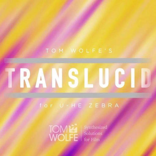 Tom Wolfe Translucid for Zebra