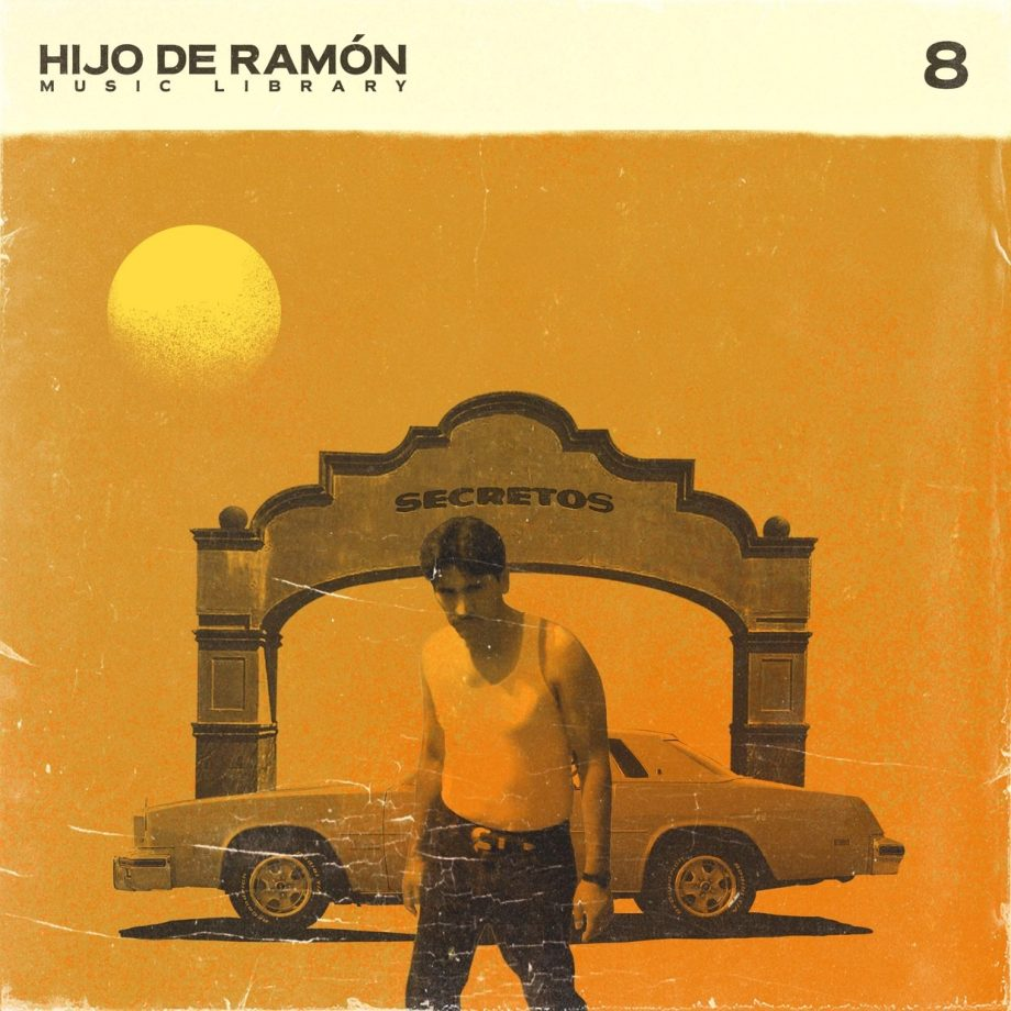 Hijo De Ramon Music Library - Volume 8 - Secretos