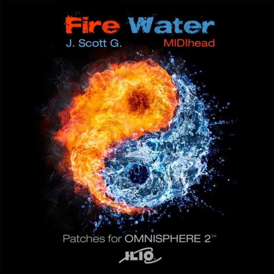 ILIO Fire Water Aggressive Meets Ethereal for Omnisphere 2