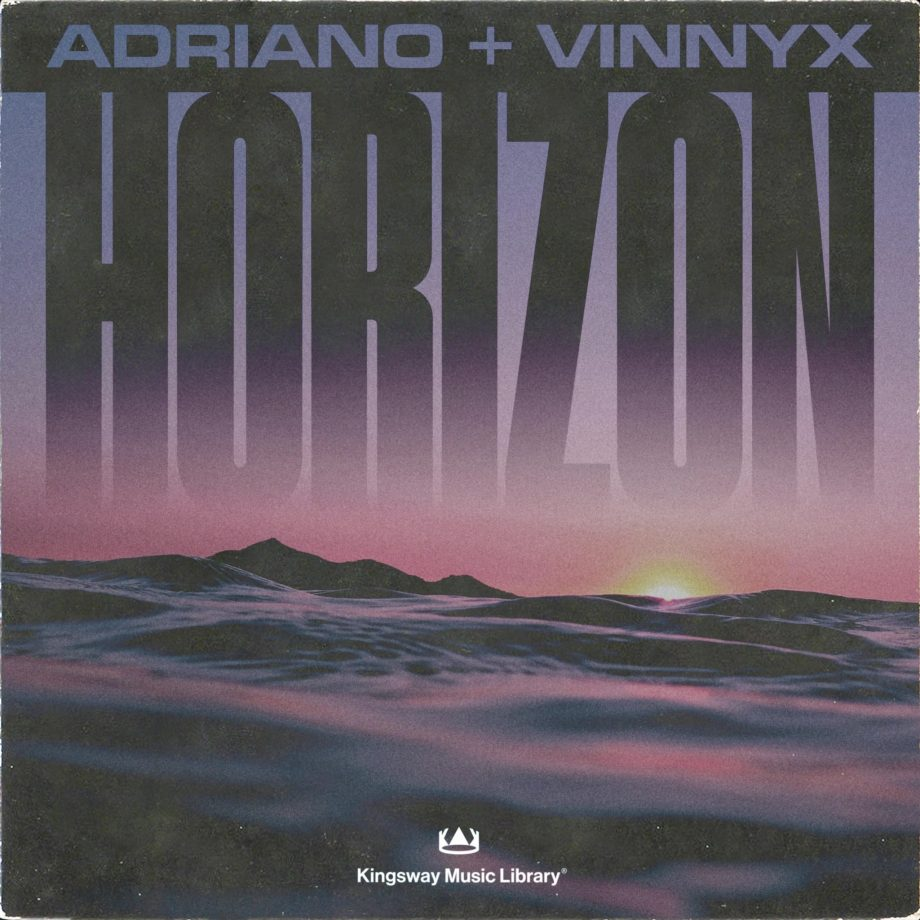 Kingsway Music Library Horizon Vinnyx Adriano Compositions Stems
