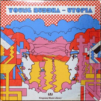 Kingsway Music Library - Young Buddha - Utopia