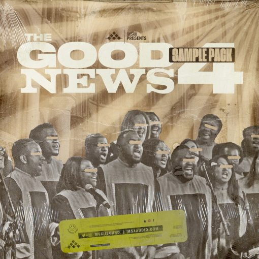 MSXII Sound The Good News Gospel Sample Pack Vol. 4 Compositions Stems