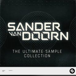 Spinnin' Records x Splice - Sander Van Doorn - The Ultimate Sample Collection