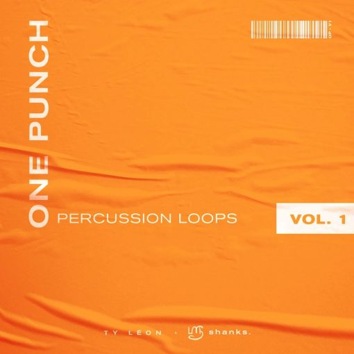 The Drum Broker shanks. x Ty Léon One Punch Percussion Loops Vol. 1