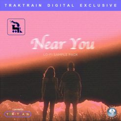 TrakTrain - Near You - Lo Fi Sample Pack