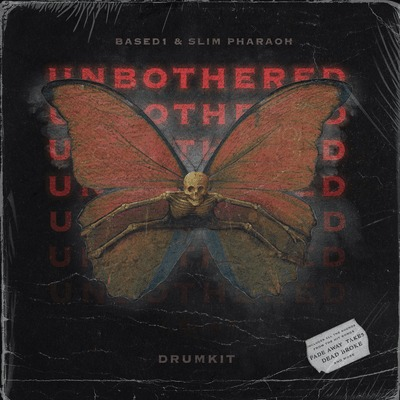 Based1 & Slim Pharaoh - Unbothered (Drum Kit)