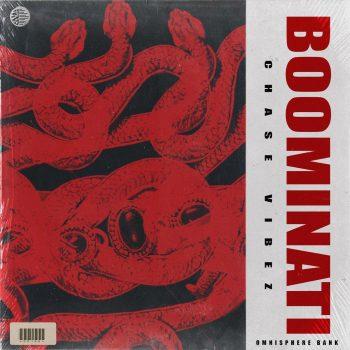 Drumify - ChaseVibez – Boominati (Omnisphere Bank)