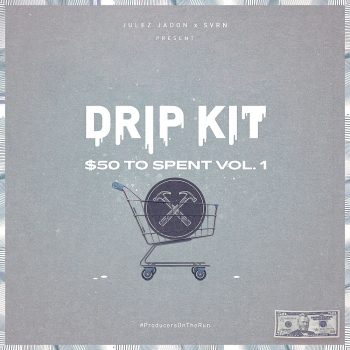 Julez Jadon - Drip Kit - 50 Bucks To Spend Vol. 1