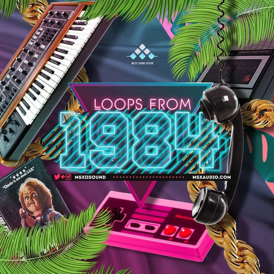 MSXII Sound - Loops From 1984