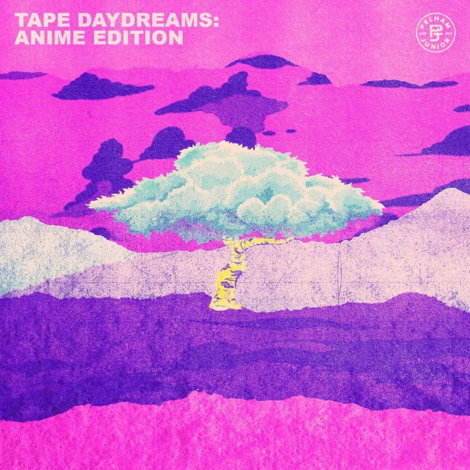 Pelham & Junior - Tape Daydreams - Anime Edition (Sample Pack)