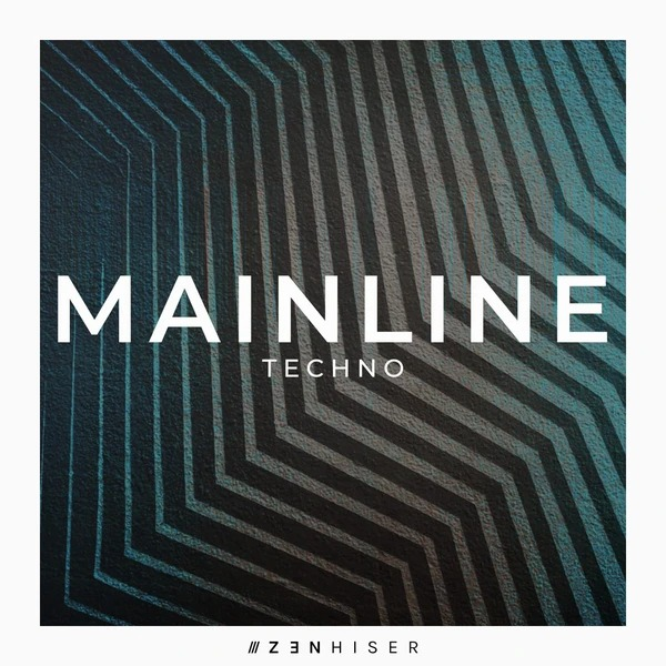 Zenhiser - Mainline Techno