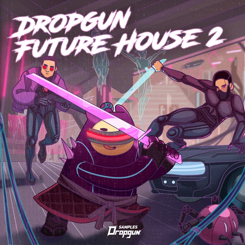 Dropgun Samples - Dropgun Future House 2