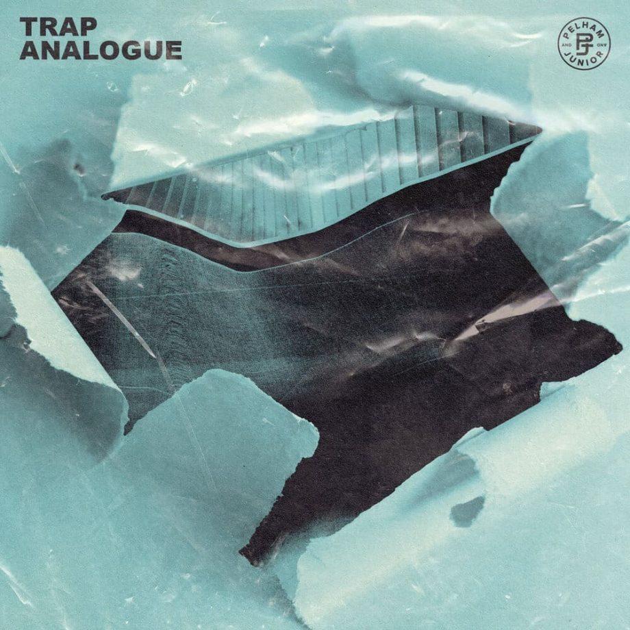 Pelham & Junior - Trap Analogue