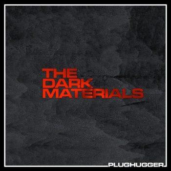 Plughugger - The Dark Materials