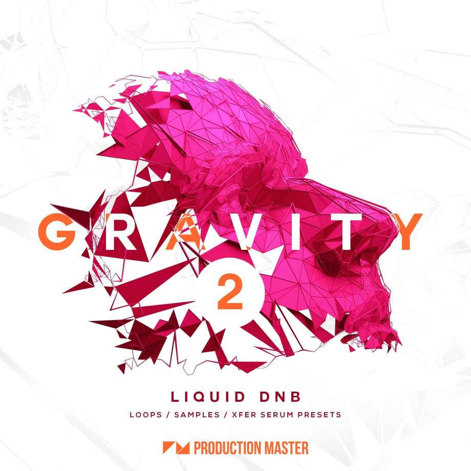 Production Master - Gravity 2 Liquid DnB