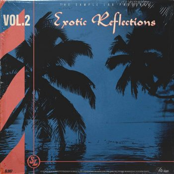 The Sample Lab - Exotic Reflections Volume 2