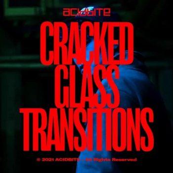 ACIDBITE - Cracked Glass Transitions