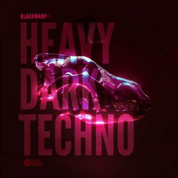 Black Octopus Sound - Blackwarp - Dark Heavy Techno Vol 1