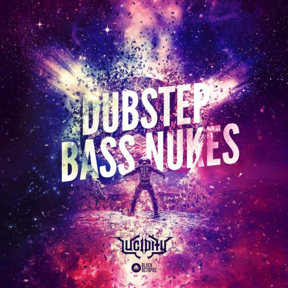 Black Octopus Sound Lucidity Dubstep Bass Nukes