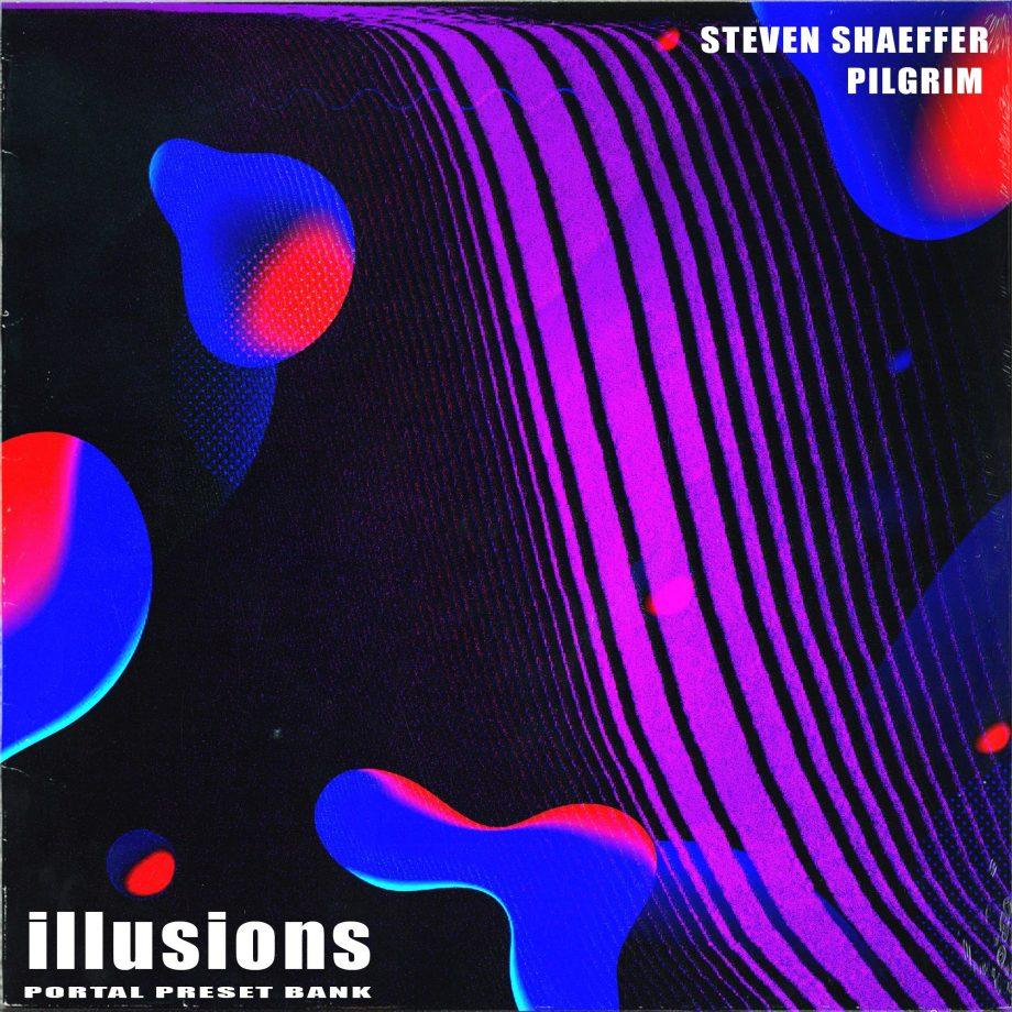 Drumify - Steven Shaeffer & Pilgrim - Illusions (Portal Preset Pack)