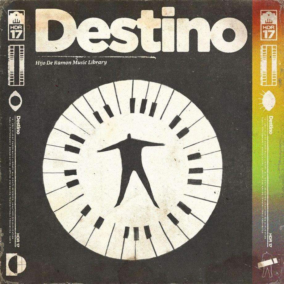 Hijo De Ramon Music Library - Volume 17 - Destino