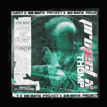Producergrind - Project X 'THUMP' 808 Loops & MIDI