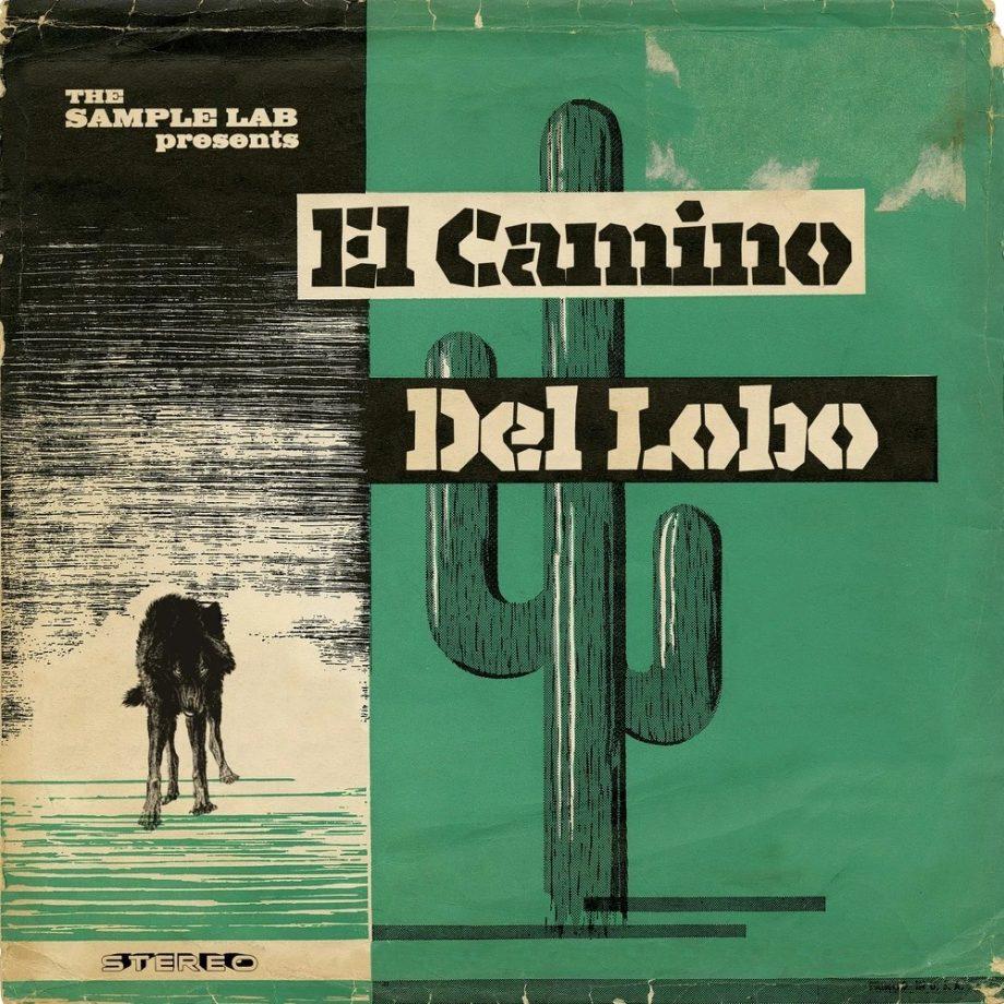 The Sample Lab - El Camino Del Lobo