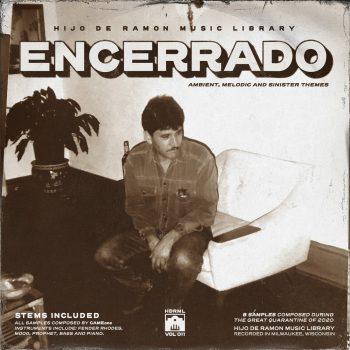 Hijo De Ramon Music Library - Volume 11 - Encerrado (Compositions & Stems)