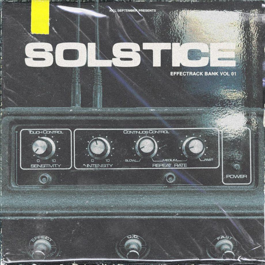 KILL SEPTEMBER - Solstice Vol 1 - SoundToys EffectRack Bank