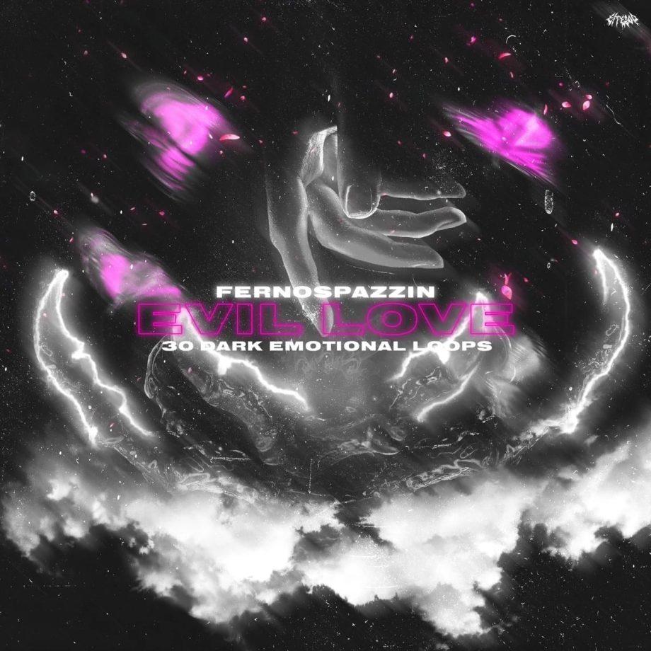 FernoSpazzin - Evil Love Sample Pack