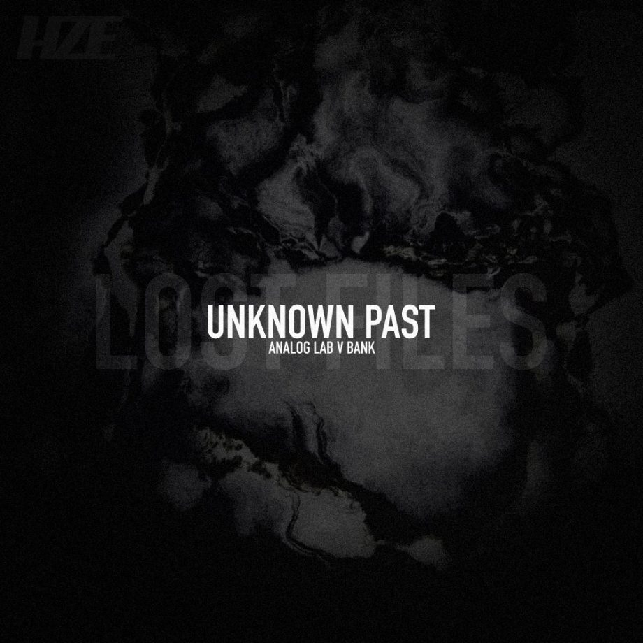 HZE - UNKNOWN PAST - LOST FILES (ANALOG LAB V BANK)
