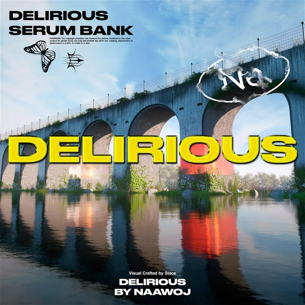 naawoj - Delirious Serum Bank