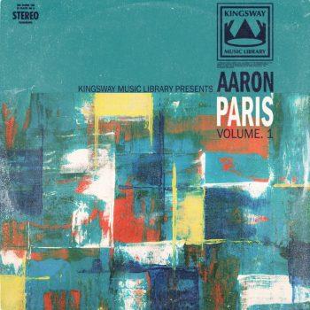 Kingsway Music Library - Aaron Paris Vol. 1