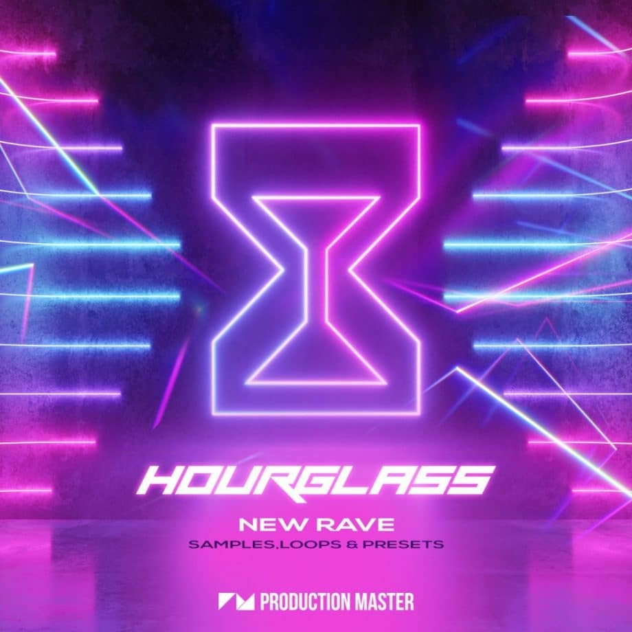 Production Master - Hourglass - New Rave