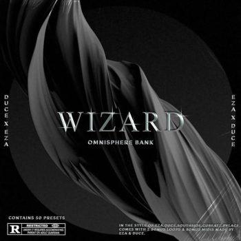 duce x eza - Wizard (Omnisphere bank)