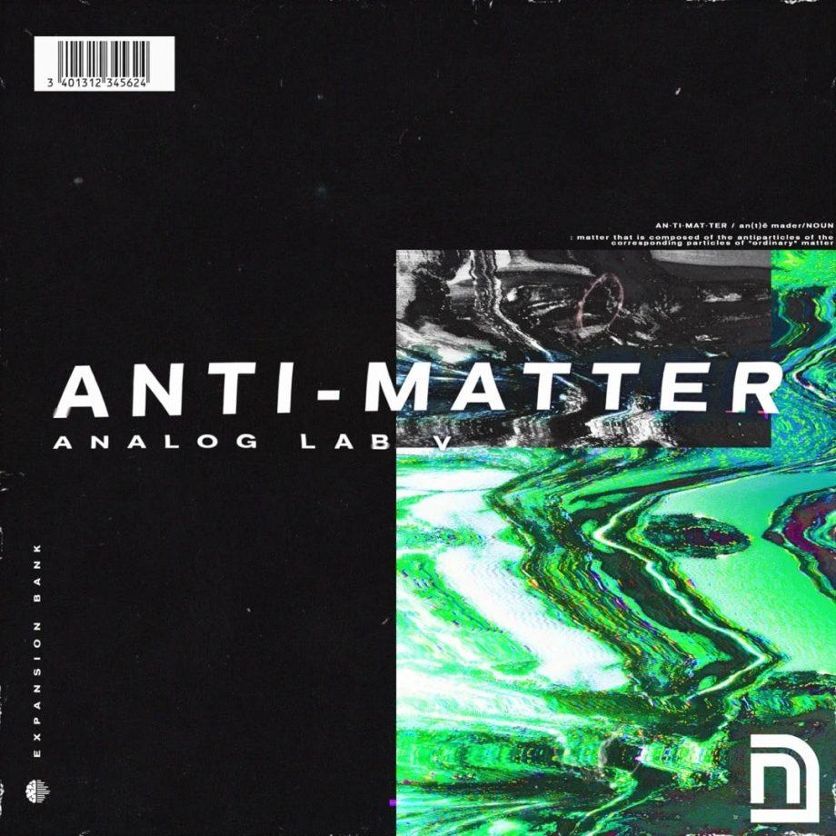 Drumify - Noah Cuz - ANTI-MATTER (Analog Lab V Bank)